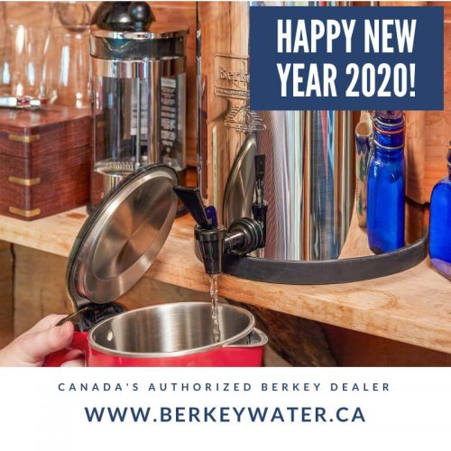 Berkey Water Filter Canada Happy New Year 2020